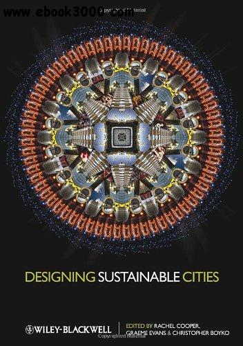 Designing Sustainable Cities free download