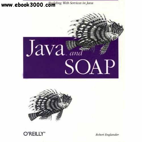 Java and SOAP free download