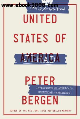 United States of Jihad: Investigating America's Homegrown Terrorists free download