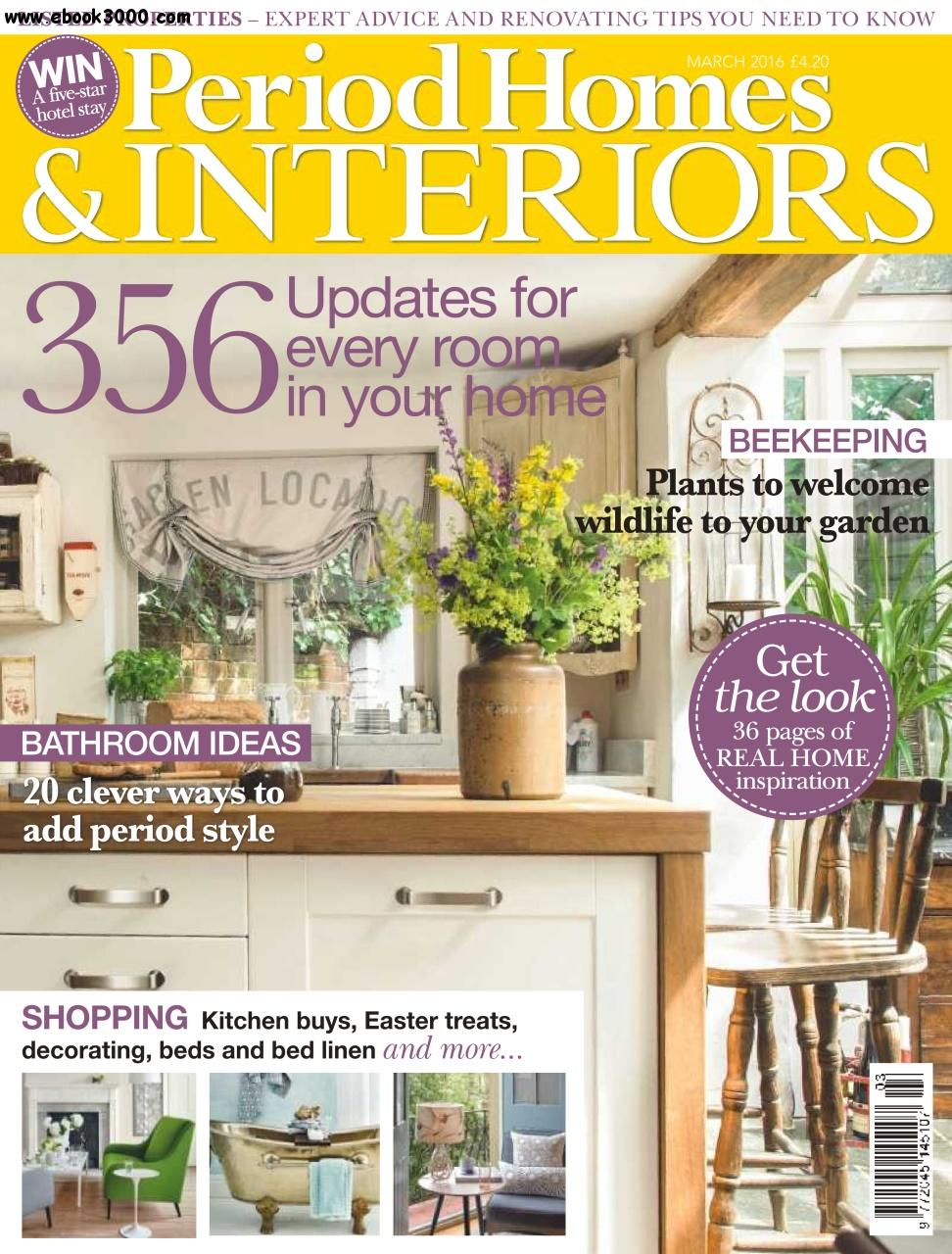 Period Homes & Interiors - March 2016 free download