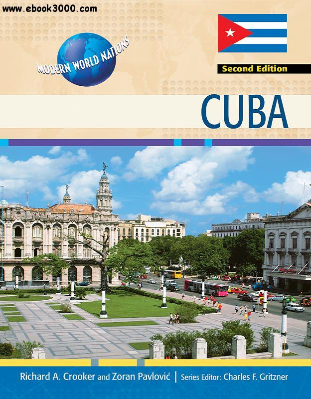 Cuba, 2nd Edition (Modern World Nations) free download