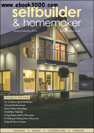 Selfbuilder & Homemaker - January / February 2016 free download