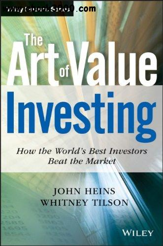 The Art of Value Investing: How the World's Best Investors Beat the Market free download
