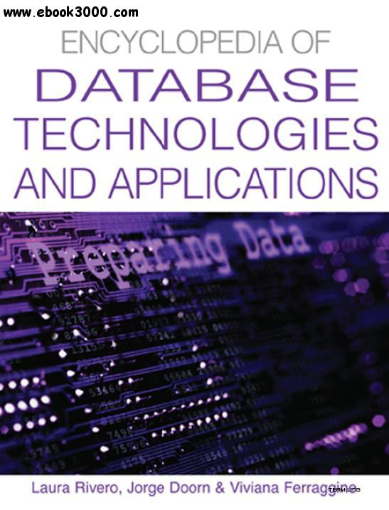 Encyclopedia Of Database Technologies And Applications free download