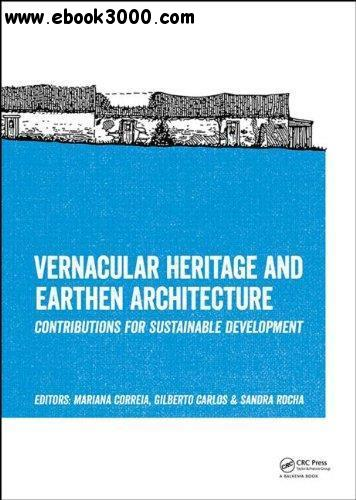 Vernacular Heritage and Earthen Architecture free download