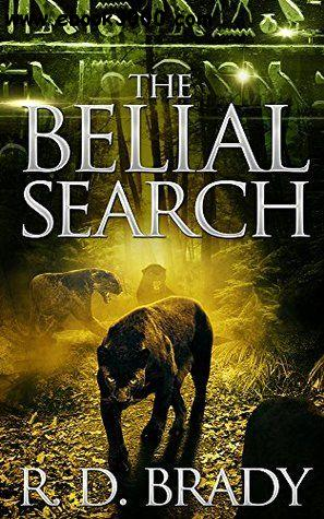 The Belial Search (The Belial Series) (Volume 7) by R.D. Brady free download