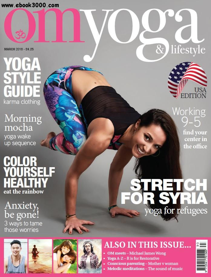OM Yoga USA - March 2016 free download