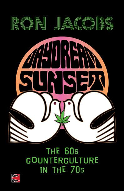 Daydream Sunset: The Sixties Counterculture in the Seventies free download