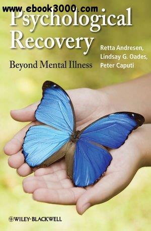Psychological Recovery: Beyond Mental Illness free download