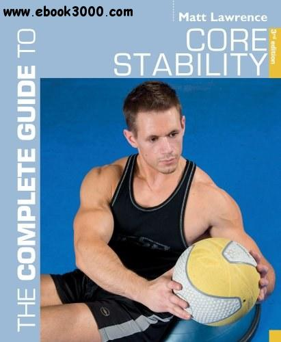 The Complete Guide to Core Stability free download