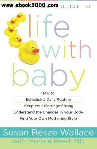 New Mom's Guide to Life with Baby free download
