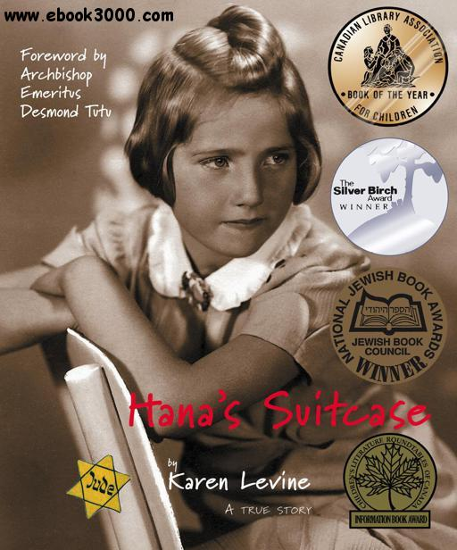 Hana's Suitcase: A True Story free download
