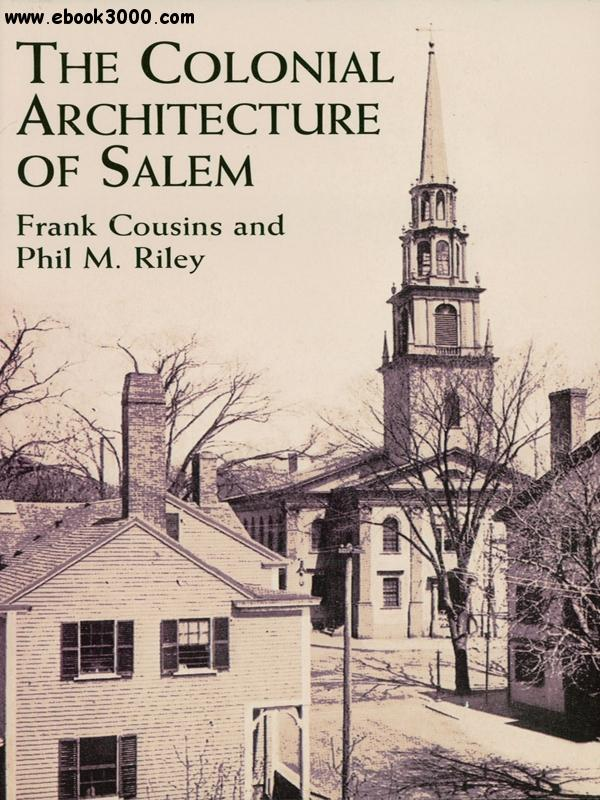 The Colonial Architecture of Salem free download