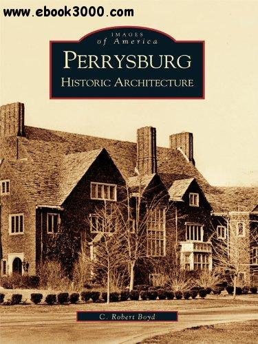 Perrysburg: Historic Architecture free download