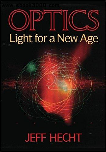 Optics: Light for a New Age free download