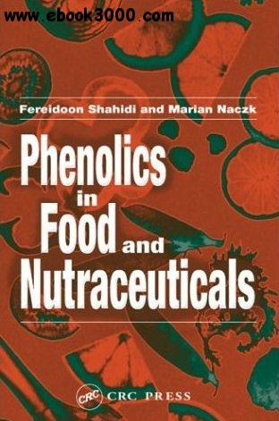 Phenolics in Food and Nutraceuticals free download