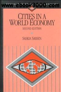 Cities in a World Economy, 2nd edition (Sociology for a New Century Series) free download