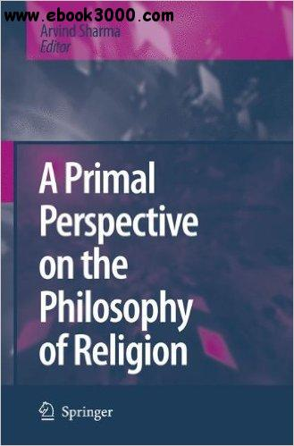 A Primal Perspective on the Philosophy of Religion free download
