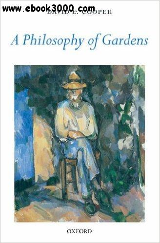 A Philosophy of Gardens free download