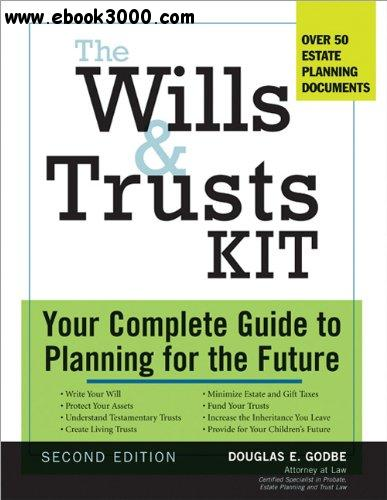 The Wills and Trusts Kit, 2e: Your Complete Guide to Planning for the Future, 2 edition free download
