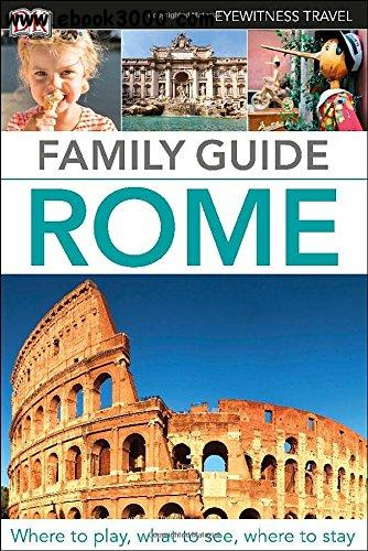 Family Guide Rome (DK Eyewitness Travel) free download