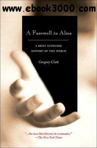 A Farewell to Alms: A Brief Economic History of the World free download