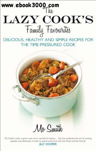 The Lazy Cook's Family Favourites free download