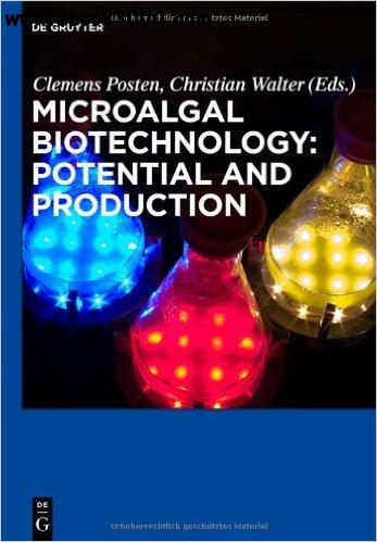 Microalgal Biotechnology: Potential and Production free download