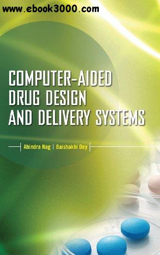 Computer-Aided Drug Design and Delivery Systems free download