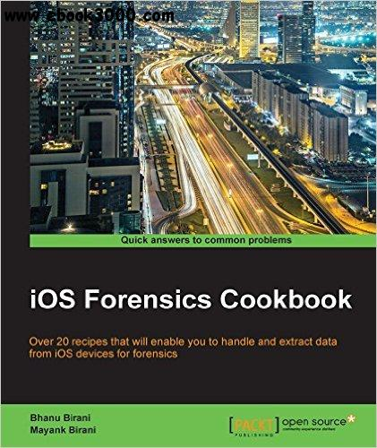 iOS Forensics Cookbook free download