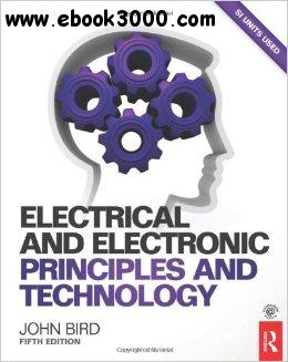 Electrical and Electronic Principles and Technology, 5th edition free download