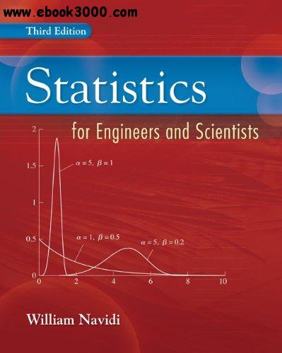 Statistics for Engineers and Scientists, 3rd edition free download