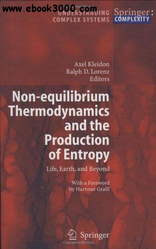 Non-equilibrium Thermodynamics and the Production of Entropy free download