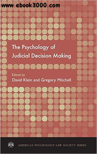 The Psychology of Judicial Decision Making free download