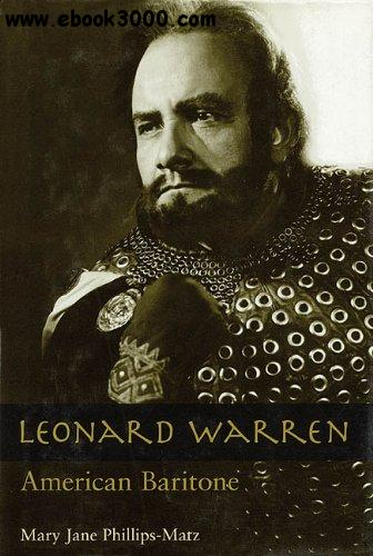 Leonard Warren: American Baritone free download