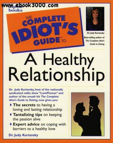 The Complete Idiot's Guide to a Healthy Relationship free download