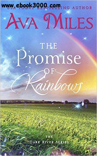 The Promise of Rainbows (Dare River Book 4) by Ava Miles free download