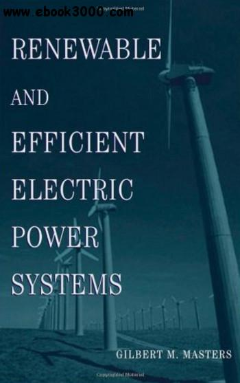 Renewable and Efficient Electric Power Systems free download