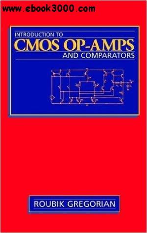 Introduction to CMOS OP-AMPs and Comparators free download