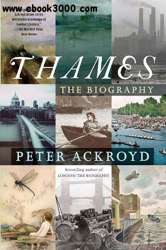Thames: The Biography free download