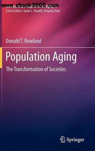 Population Aging: The Transformation of Societies free download