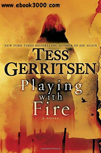 Playing with Fire: A Novel free download