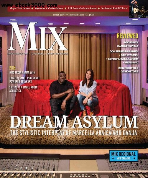 Mix Magazine - March 2016 free download