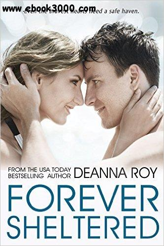 Forever Sheltered (The Forever Series, Book 3) by Deanna Roy free download