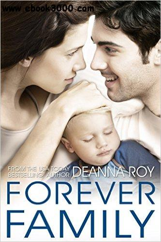Forever Family (The Forever Series Book 5) - Deanna Roy free download