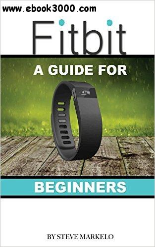 Fitbit: A Guide for Beginners free download