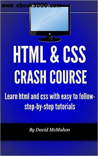 HTML & CSS Crash Course: Learn html and css with easy to follow-step-by-step tutorials free download