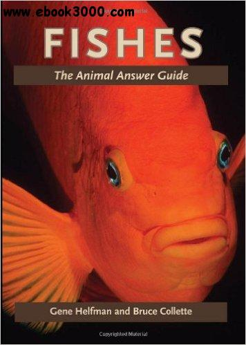 Fishes: The Animal Answer Guide free download