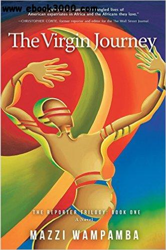 The Virgin Journey (The Reporter Trilogy) free download