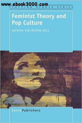 Feminist Theory and Pop Culture free download